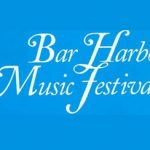 Bar Harbor Music Festival,annual Maine festival,music festival, Maine event